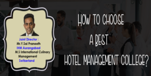 How to Choose A Best Hotel Management College? Blog | Pinnacle IHM