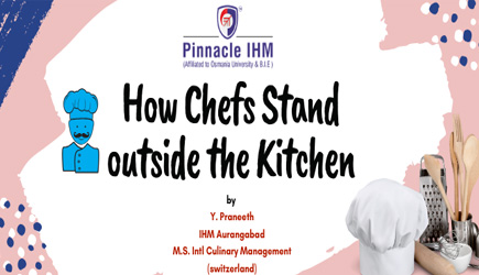 How Chefs Stand outside the Kitchen